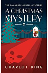A Christmas Mystery (The Cambridge Murder Mysteries Book 4) (English Edition) Kindle Ausgabe