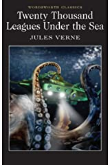 Twenty Thousand Leagues Under the Sea (Wordsworth Classics) Paperback
