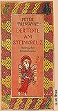 Der Tote am Steinkreuz: Historischer Kriminalroman (Schwester Fidelma ermittelt 5)