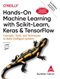 Hands-On Machine Learning with Scikit-Learn, Keras and Tensor Flow: Concepts, Tools and Techniques to Build Intelligent…