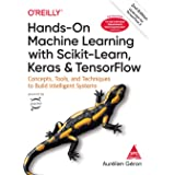 Hands-On Machine Learning with Scikit-Learn, Keras and Tensor Flow: Concepts, Tools and Techniques to Build Intelligent Syste