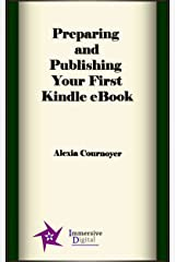 Preparing and Publishing Your First Kindle eBook Kindle Edition