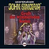 Gruft der wimmernden Seelen (Geisterjäger John Sinclair, Band 129)