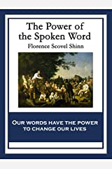 The Power of the Spoken Word Kindle Edition