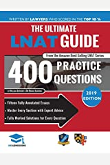 The Ultimate LNAT Guide: 400 Practice Questions: Fully Worked Solutions, Time Saving Techniques, Score Boosting Strategies, 15 Annotated Essays. 2019 ... Admissions Test for Law (LNAT) UniAdmissions Paperback