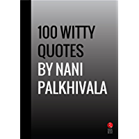 100 Witty Quotes by Nani Palkhivala (Rupa Quick Reads)