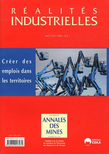 Réalités industrielles, Août 2010 : Créer des emplois dans les territoires