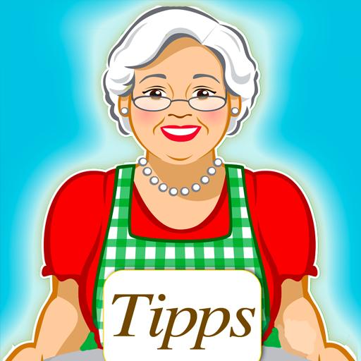 Omas Tipps - Haushaltstipps für Küche, Hobby und Garten. Clever ...