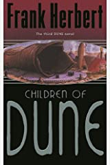 Children Of Dune: The Third Dune Novel Paperback