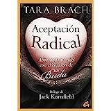 Aceptación radical (Spanish Edition)