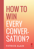 How to Win Every Conversation (Rupa Quick Reads)