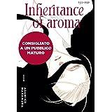 The inheritance of aroma. Kaori no keishou (Vol. 1)