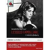 Lessico famigliare letto da Margherita Buy. Audiolibro. CD Audio formato MP3. Ediz. integrale