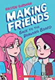 Making Friends: Back to the Drawing Board: 2
