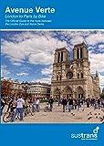 Avenue Verte: London to Paris by Bike