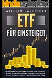 ETF FÜR EINSTEIGER - Vermögensaufbau & passives Einkommen durch Dividenden: Wie Sie in Indexfonds intelligent…