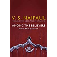 Among the Believers: An Islamic Journey