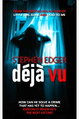 Déjà Vu: A gripping psychological thriller Kindle Edition
