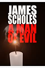 A Man of Evil Kindle Edition