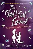 The Girl I Last Loved (General Press)