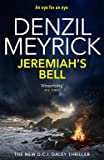 Jeremiah's Bell: A DCI Daley Thriller (Book 8) - An eye for an eye