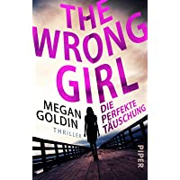 The Wrong Girl – Die perfekte Täuschung: Thriller