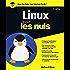 Linux 11e édition Pour les Nuls (POCHE NULS)