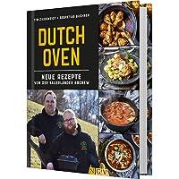 Dutch Oven: Neue Rezepte von der Sauerländer BBCrew
