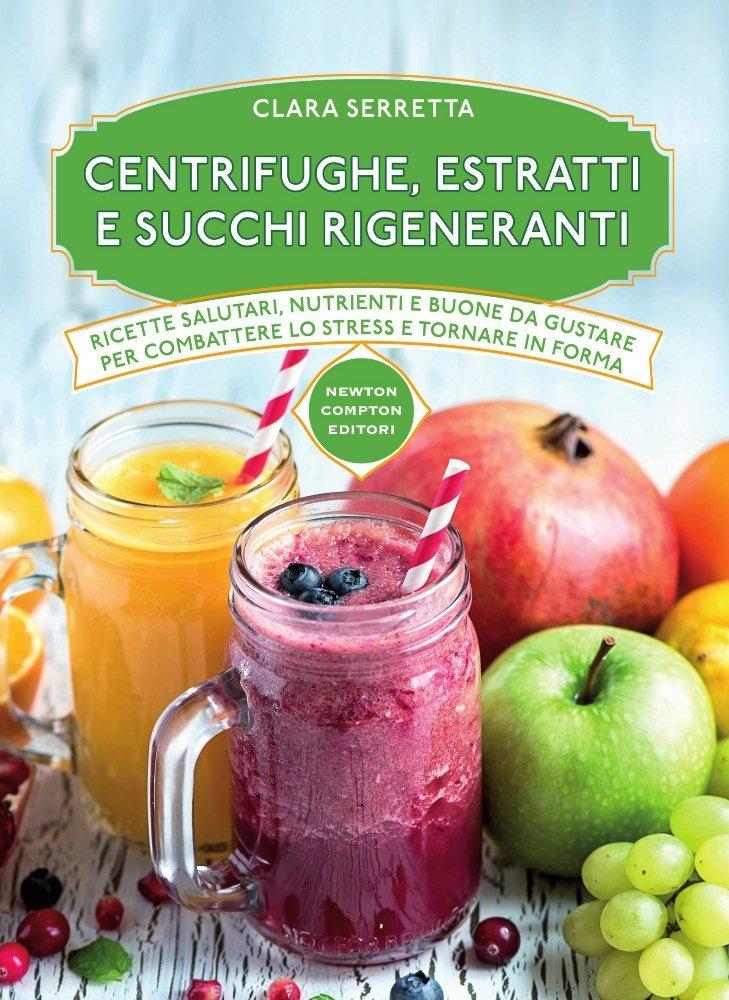 Centrifughe, estratti e succhi rigeneranti - 2021 -