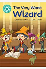 The Very Worst Wizard: Independent Reading Turquoise 7 (Reading Champion) Paperback