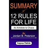 Summary of 12 Rules for Life by Jordan B. Peterson : An Antidote to Chaos