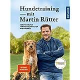 Hundetraining mit Martin Rütter: verständlich, partnerschaftlich, leise