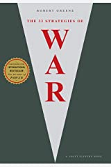 The 33 Strategies Of War (The Modern Machiavellian Robert Greene Book 1) Kindle Edition