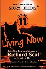 Living Now: Story Telling Eleven: Volume 11 Paperback