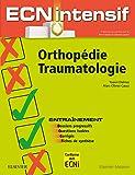 Orthopédie-Traumatologie: Dossiers progressifs et questions isolées corrigés