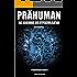Prähuman - Folge 01: Das Geheimnis der Hyperzivilisation