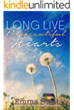 Long Live the Beautiful Hearts (Beautiful Hearts Duet Book 2) (English Edition)