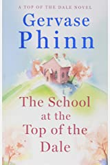 The School at the Top of the Dale: Top of the Dale Book One (Top of the Dale 1) Paperback
