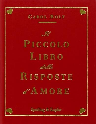 Il piccolo libro delle risposte d'amore (Varia)