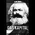 Das Kapital (Alle 3 Bände): Kritik der politischen Ökonomie: Der Produktionsprozeß des Kapitals + Der Zirkulationsprozeß des Kapitals + Der Gesamtprozeß der kapitalistischen Produktion
