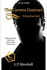The Carrero Contract ~ Selling Your Soul: Alexi & Camilla (The Carrero Series Book 7) Kindle Edition