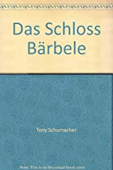 Das Schloss Bärbele Paperback
