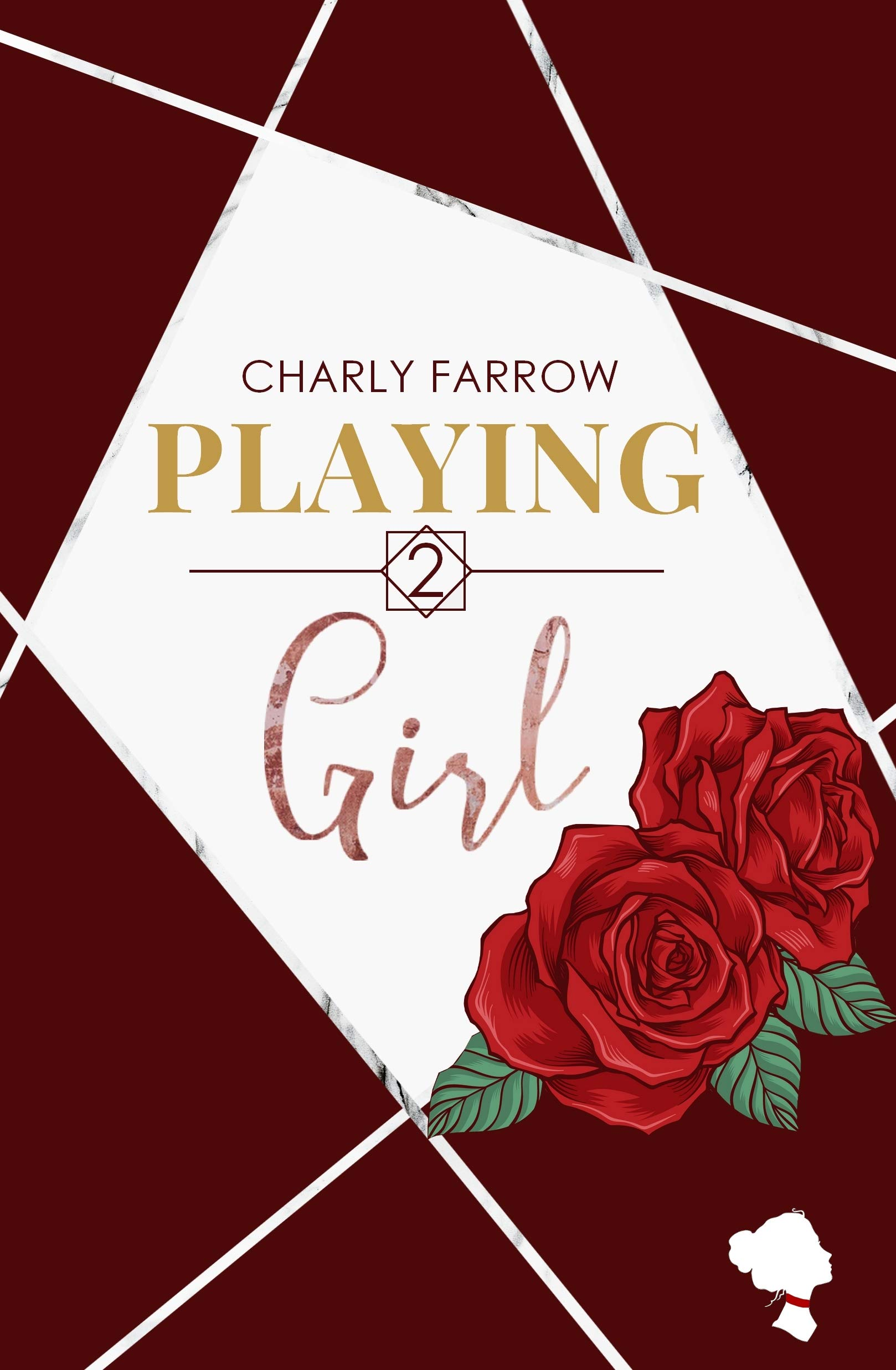 Playing Girl : tome 2 (Playing Boss) par Charly Farrow