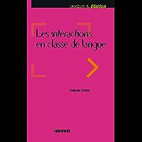 Les intéractions dans l'enseignement des langues - Ebook (Les interactions dans l'enseignement des langues)