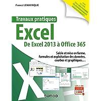 Travaux pratiques - Excel - De Excel 2013 à Office 365: De Excel 2013 à Office 365