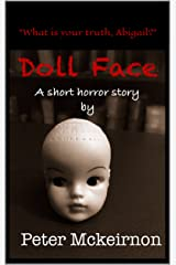 Doll Face: A Short Horror Story Kindle Edition