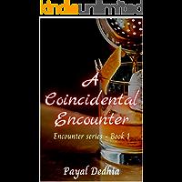 A Coincidental Encounter (Encounter Series Book 1)