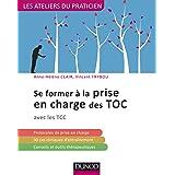 Se former à la prise en charge des TOC - avec les TCC: avec les TCC