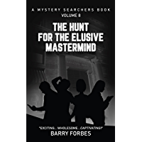 The Hunt for the Elusive Mastermind: A Mystery Searchers Book