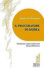 Il Procuratore di Giudea: Traduzione e nota di lettura di Silvano Petrosino